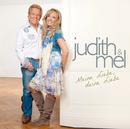 Meine Liebe, Deine Liebe/Judith & Mel