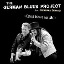 Come Home to Me (feat. Mennana Ennaoui)/The German Blues Project