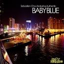 Baby Blue [feat. Authentic]/Sébastièn Choy