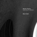 Star's End (feat. Tim Motzer)/Markus Reuter