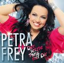 Der letzte Tanz mit Dir - Best of Hits zum Tanzen/Petra Frey