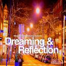 Dreaming & Reflection [feat. Authentic]/Sébastièn Choy