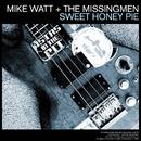 Sweet Honey Pie b/w My War/Mike Watt & The Missingmen/The Chuck Dukowski Sextet