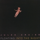 Floating Into The Night/Julee Cruise