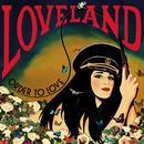 Order to Love/Loveland