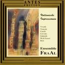 Italienische Impressionen/Ensemble Fraal