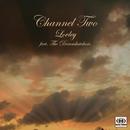 Lovley EP (feat. The Dreamkatchers)/Channel Two