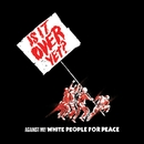White People For Peace (U.S. Single)/Against Me!