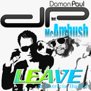 Leave (feat. MC Ambush & Patricia Banks)/Damon Paul