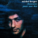 Chansons Pour Une Fan (Remasterisé)/Michel Berger
