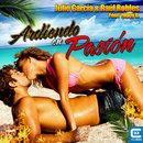Ardiendo en Pasión (feat. Yoggy B)/Julio García & Raúl Robles