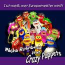 Ich weiß wer Europameister wird! [feat. Crazy Puppets]/Micha Rohrbeck