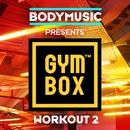 Bodymusic Presents Gymbox - Workout 2/Bodymusic Presents Gymbox