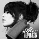 Alex Hepburn (EP)/Alex Hepburn