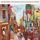 Tokyo Day Trip - Live EP/Pat Metheny