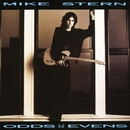 Odds Or Evens/Mike Stern