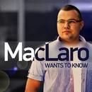 Wants to Know/MacLaro