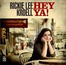 Hey Ya!/Rickie Lee Kroell