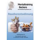 Raucherentwöhnung/Frank Beckers