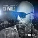 Top Of The World/JoJo Pellegrino