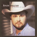 All Because Of You/Daryle Singletary