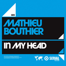 In My Head (feat. Chaff)/Mathieu Bouthier