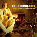 Lieblingsweihnachtslieder/Dieter Thomas Kuhn