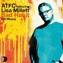 Bad Habit 09 Mixes/ATFC Feat. Lisa Millett