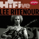 Rhino Hi-Five: Lee Ritenour/リー・リトナー