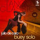 Buey Solo/Julio de Caro