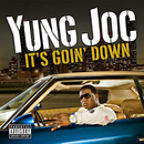 It's Goin' Down (U.K. Vinyl)/Yung Joc