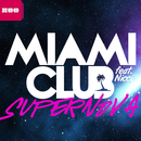Supernova (feat. Nicci)/Miami Club