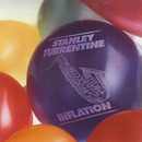 Inflation/Stanley Turrentine