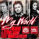 My World (feat. Vanesa Klein)/Taito Tikaro & Lydia Sanz
