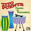 Puente In Percussion (Digitally Remastered - Original Album)/Tito Puente
