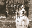 Good Dog, Happy Man/Bill Frisell
