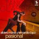 Tango Classics 173: Pasional/Alberto Moran con la Orquesta de Armando Cupo