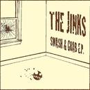 Smash & Grab EP/The Jinks