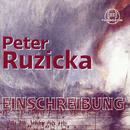Peter Ruzicka: Einschreibung/NDR Sinfonieorchester,Christoph Eschenbach, Wiener Philharmoniker, Peter Ruzicka, Schleswig-Holstein Festival Orchester, Christian Thielemann