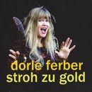 Stroh zu Gold/Dorle Ferber
