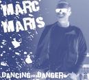 Dancing Into Danger/Marc Maris