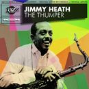The Thumper (Original Album - Digitally Re-mastered)/Jimmy Heath