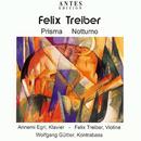 Prisma - Notturno/Felix Treiber, Annemi Egri, Wolfgang Güttler
