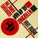 Man Up '09/Jinkzilla featuring Zodiac