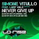 Never Give Up (feat. Lady Vale)/Simone Vitullo