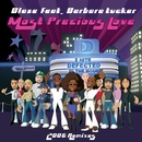 Most Precious Love/Blaze feat. Barbara Tucker