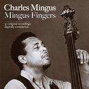Mingus Fingers/Charles Mingus
