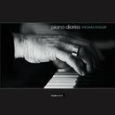 Piano Diaries/Thomas Kessler