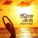 Dhyana Yoga/Marco Allevi