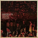 Fading Parade/Papercuts